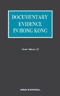 Documentary Evidence in Hong Kong